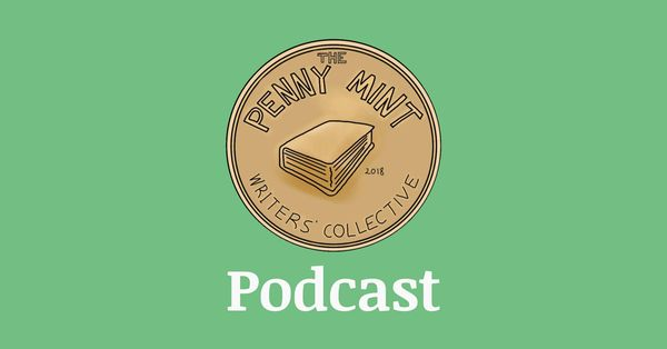 The Penny Mint Podcast: Arts and Current Events